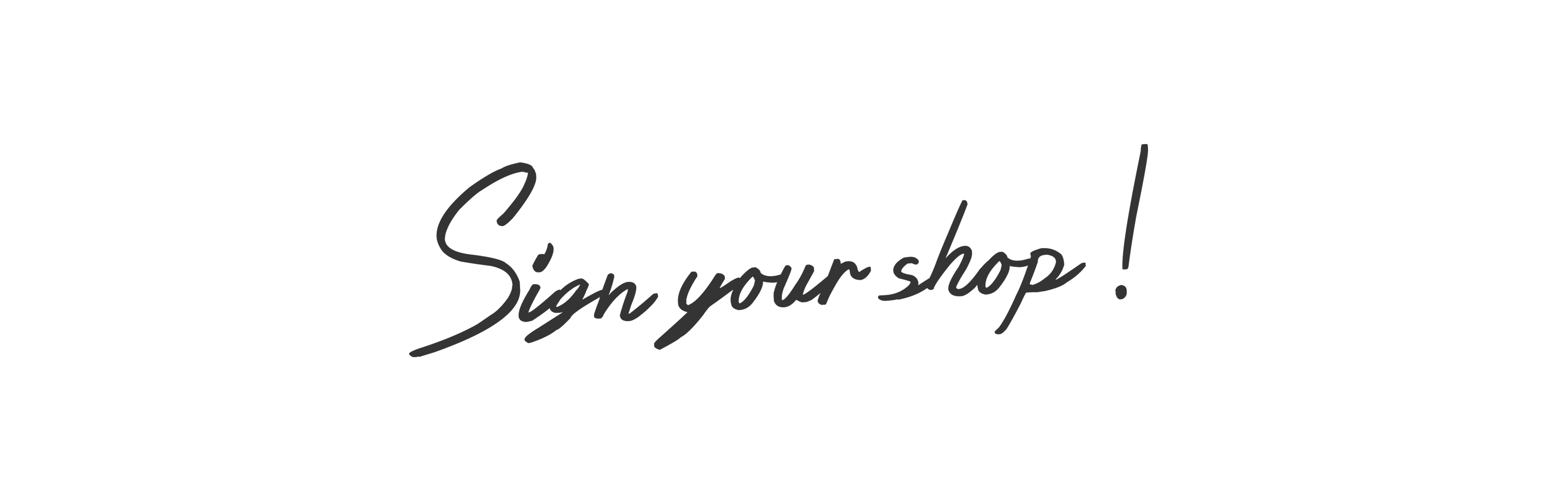 Sign your shop